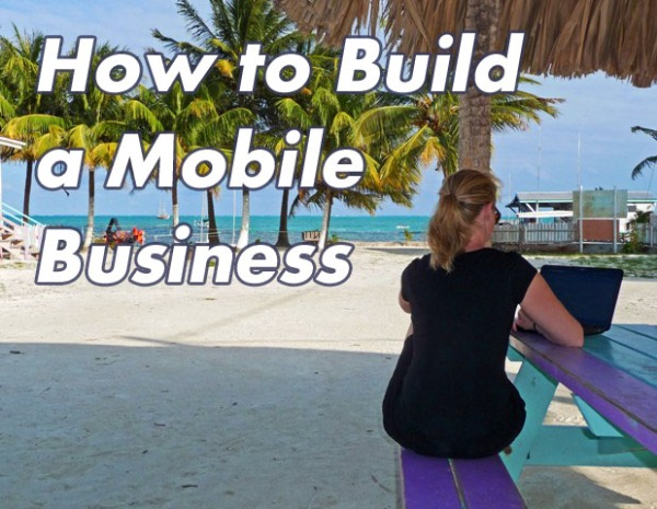 How to Build a Mobile Business