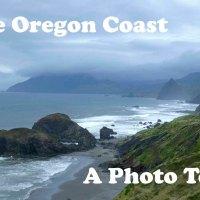 The Oregon Coast, a Photo Tour
