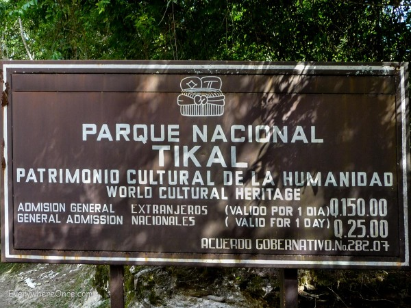 Admission to Tikal National Park in Guatemala is 6 times more expensive for extranjeros (foreigners) than for nationals.