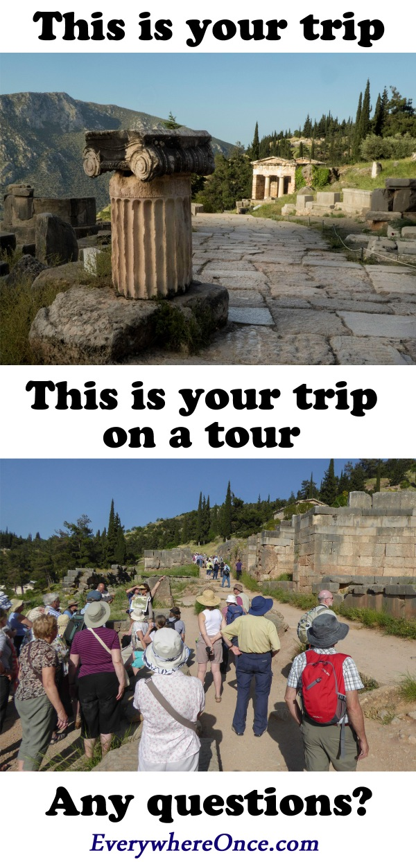 This is your trip on a tour